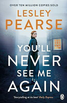 You'll Never See Me Again by Lesley Pearse New Paperback Book