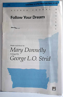 DONNELLY - FOLLOW YOUR DREAM - SATB/SAB - 21 COPIES - SET B
