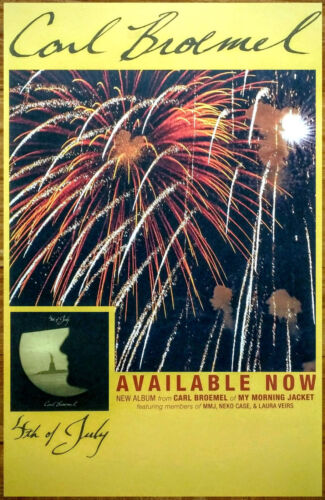 CARL BROEMEL 4th Of July 2016 Ltd Ed New RARE Poster MY MORNING JACKET NEKO CASE