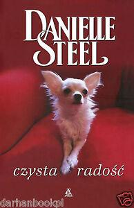 Polish book Czysta radość  Danielle Steel Polska ksiazka (NOWA)