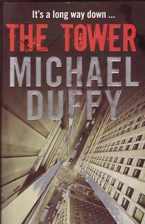 THE TOWER Michael Duffy ~ Large SC 1st Ed 2009