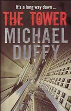 THE TOWER Michael Duffy ~ Large SC 1st Ed 2009 Perth Region Preview