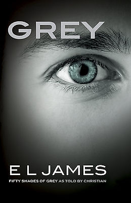 Grey  Fifty Shades Of Grey As Told By Christian   By E L James  Paperback  New