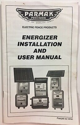 Parmak Precision Electric Fence Installation And Users Guid Manual F