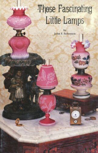 200+ Miniature Antique Victorian Lamps - Types Makers Dates / Scarce Hrdbk Book