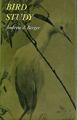 Bird Study Introduction to Ornithology  Bird Watching Andrew Berger 1971