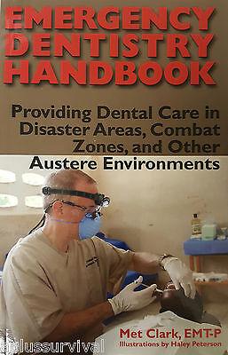 Emergency Dentistry Handbook Dental Care In Disaster Areas Combat Zones & (Emergency Dental Care)