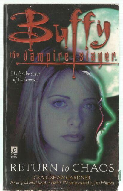 Buffy Vampire Slayer Return to Chaos by Craig Shaw Gardner (Paperback, 1998)