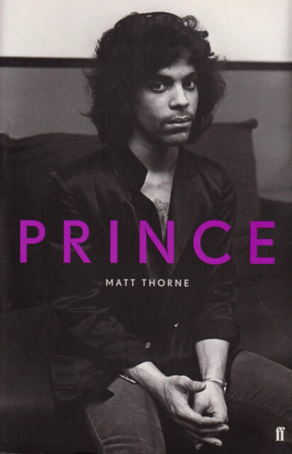 Prince by Matt Thorne (Paperback, 2012)