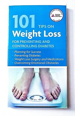 NEW 101 Tips on Weight Loss for Preventing and Controlling Diabetes - Paperback