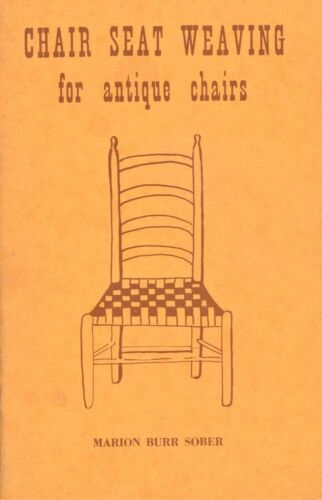 How to Weave Antique Chair Seats / In-Depth Instruction Manual Book
