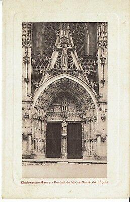 CPA - Carte postale -  FRANCE - Châlon sur Marne -Portail de Notre Dame (iv 305)