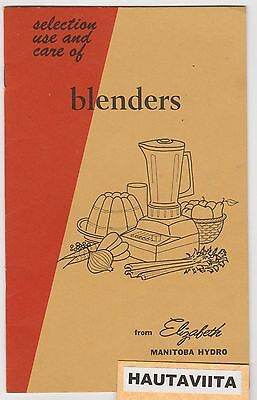 Manitoba Hydro MH Elizabeths Kitchen Blender Use Care Booklet 1960s Promotional