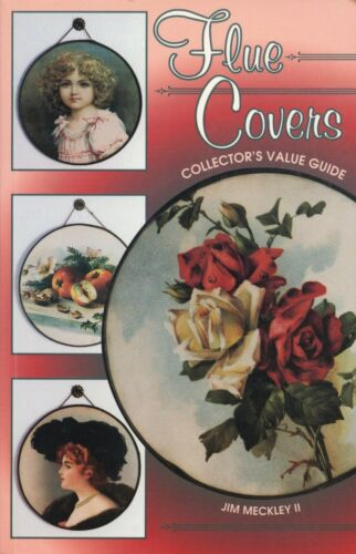 Collectible Stove Pipe Flue Covers – Patterns + Values / Scarce Illustrated Book