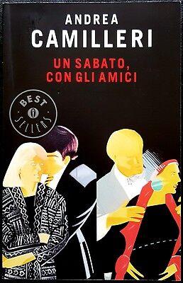 Andrea Camilleri, Un sabato, con gli amici, Ed. Mondadori, 2009