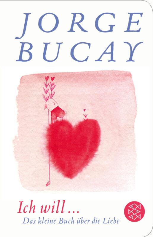 Jorge Bucay - Ich will ...