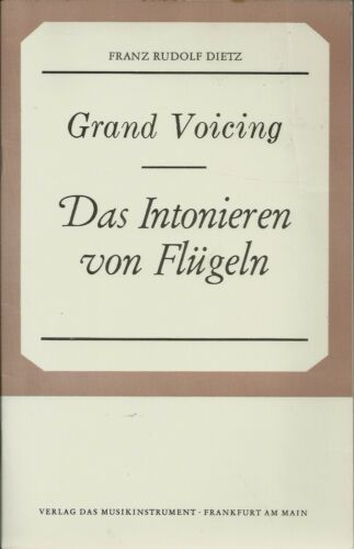 Grand Voicing by Franz Rudolf Dietz - Piano Repair Book