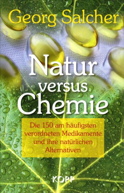 NATUR versus CHEMIE - Buch von Georg Salcher - KOPP VERLAG