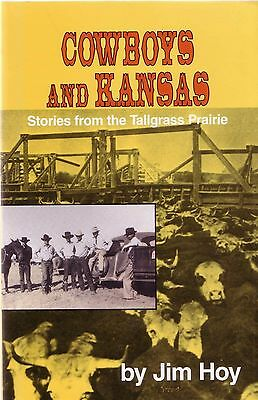 COWBOYS AND KANSAS Stories From The Tallgrass Prairie Horses Cowgirls Saddles