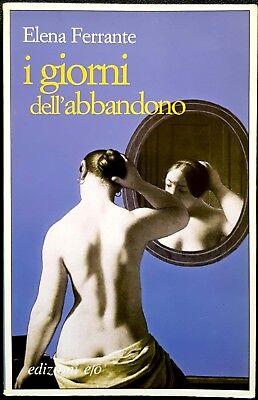 Elena Ferrante, I giorni dell'abbandono, Ed. E/O, 2005