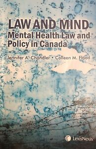 Law and Mind Mental Health Policy in Canada