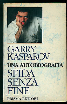 KASPAROV GARY SFIDA SENZA FINE PRISMA 1992 SCACCHI BIOGRAFIE