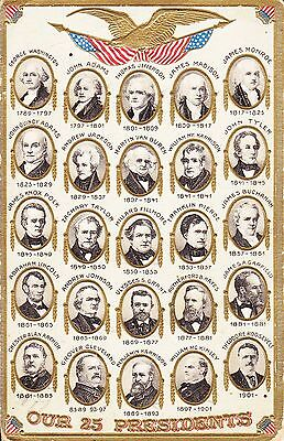 Our 25 Presidents   United States Presidents   C1909   Emboss   Gild Postcard