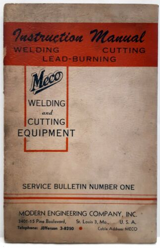 Vintage Meco Welding Cutting Lead-Burning Instruction Manual 1956