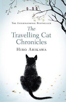 The Travelling Cat Chronicles Paperback by Hiro Arikawa