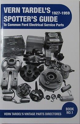 Vern Tardel Spotter's Guide - Ford Electrical Service Parts - (Ford Electrical Parts)