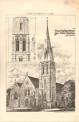 1875 ANTIQUE PRINT- ARCHITECTURE - PROPOSED RING BELFRY, CHRIST CHURCH