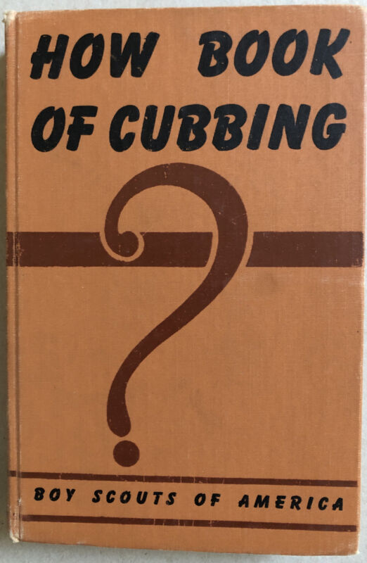 How Book Of Cubbing.  Boy Scouts Of America. 1943