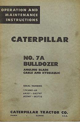 Caterpillar Vintage No. 7a Bulldozer Operation Maintenance Manual X