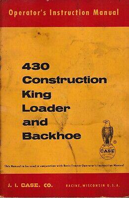 Case 430 Construction King Loader-backhoe Only Operators Manual