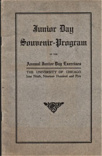Original 1905 Univ, of Chicago Junior Day Souvenir Program - NAMES IN LISTING!