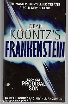 Frankenstein Prodigal Son by Dean Koontz and Kevin J.