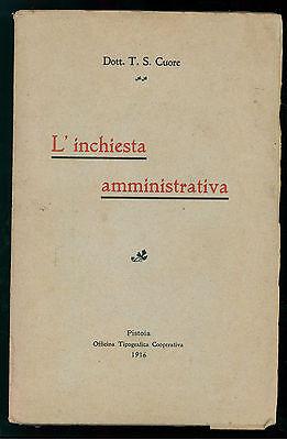 CUORE T. S. L'INCHIESTA AMMINISTRATIVA TIPOGRAFICA COOPERATIVA 1916 DIRITTO
