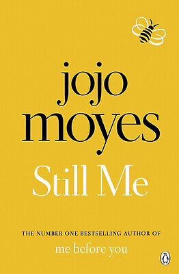Still Me by Jojo Moyes - Author Of Bestselling Book Me Before You -
