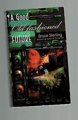 BRUCE STERLING  pb A Good Old-Fashioned Future anthology
