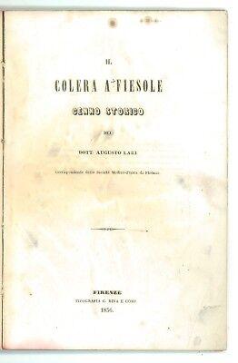 LARI AUGUSTO IL COLERA A FIESOLE CENNO STORICO RIVA 1856 MEDICINA TOSCANA RARO