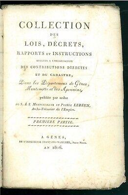 COLLECTION LOIS DECRETS GENES MONTENOTTE APENNINS 1806 PRINCE LEBRUN NAPOLEONICA