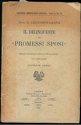 LEGGIARDI-LAURA C. IL DELINQUENTE NEI PROMESSI SPOSI  BOCCA 1899