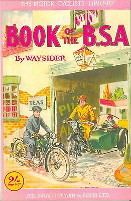 The Book of the BSA 1929 1..74 hp 2.49, 3.49 SV 3.40 OHV 3.49 Sloper Motorcycles