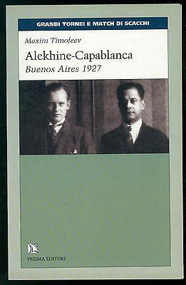 TIMOFEEV MAXIM ALEKHINE-CAPABLANCA PRISMA 2004 SCACCHI