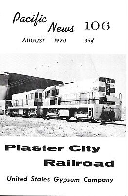 Pacific News 106 1970 Plaster City Railroad United States Gypsum Company SD&AE - Party City News