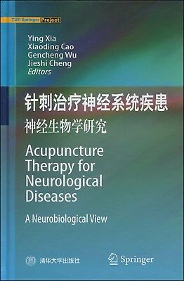 Acupuncture Therapy For Neurological Diseases A Neurobiological View In English