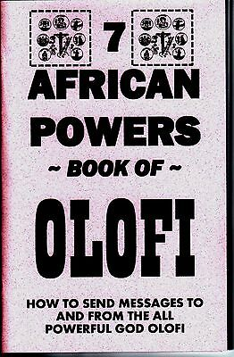 THE 7 AFRICAN POWERS BOOK OF OLOFI sending messages to/from god seven  Book Of The Gods