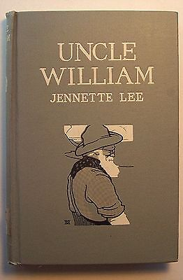 Uncle William The Man Who Was Shifless Jennette Lee 1907 Hc   P1