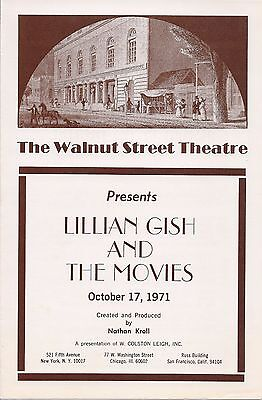 Walnut St. Threatre, Lillian Gish and the Movies, Oct. 17, 1971, Nathan Kroll