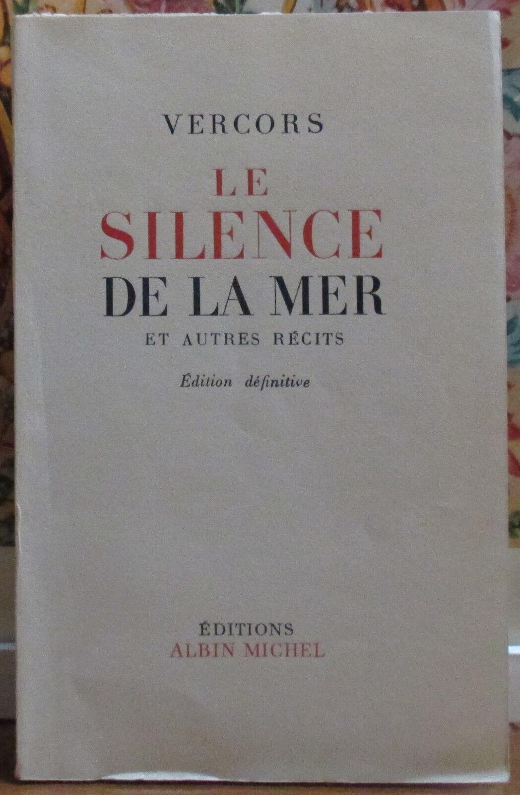 La silence de la mer - Albin Michel